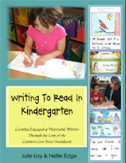 Writing to Read in Kindergarten by Nellie Edge