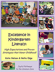 Explore Excellence in Kindergarten Literacy: Joyful and Rigourous Learning Honors Childhood!