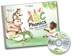ABC Phonics: Sing, Sign and Read!